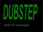 Play Dubstep now
