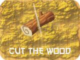 Play Cut the wood now